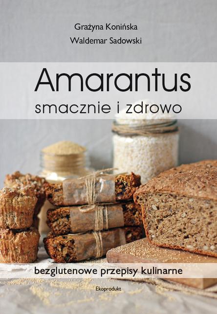 Amarantus - smacznie izdrowo
