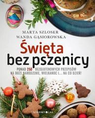 """Moja książka """"Święta bez pszenicy"""" (premiera 4 listopada 2015 r.)"""