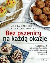 """Moja książka """"Bez pszenicy na każdą okazję"""" (premiera 26 października 2016 r.)"""