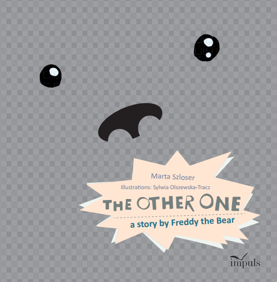 "Wersja angielska ""The Other One. A story by Freddy the Bear"""